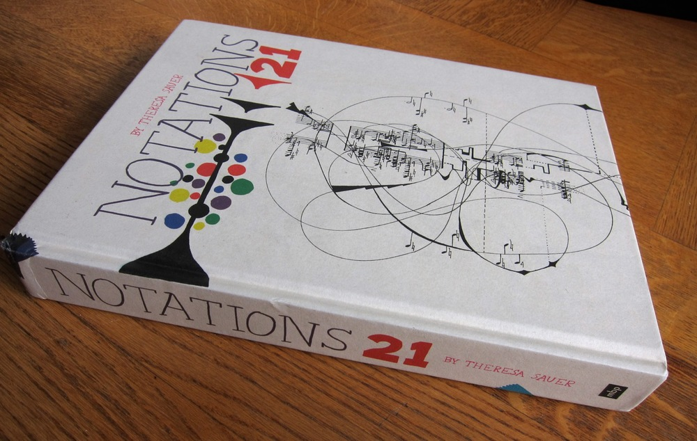 Theresa Sauer Notations 21, published by Mark Batty Publisher (2009)